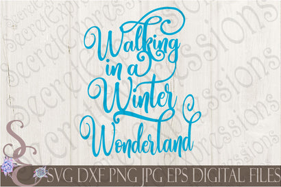 Walking in Winter Wonderland Secret Expressions SVG
