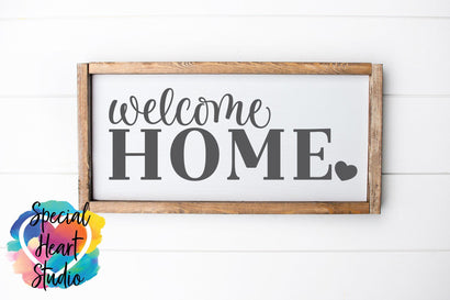 Welcome Home SVG Special Heart Studio