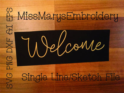 Welcome Sketch File | Sketch File | Foil Quill | Drawing File SVG MissMarysEmbroidery