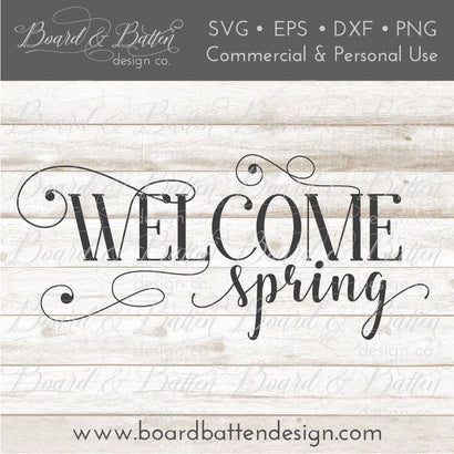 Welcome Spring SVG Board & Batten Design Co