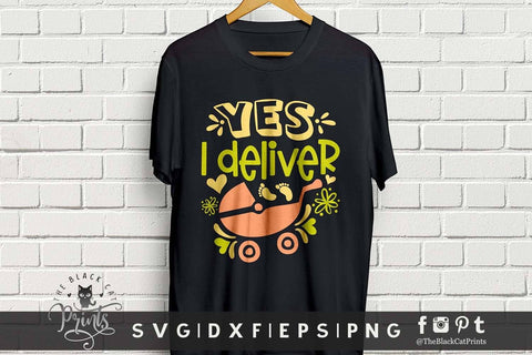Yes, I Deliver | Funny Midwife cut file SVG TheBlackCatPrints