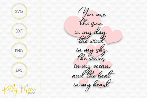 You Are The Sun In My Day SVG Kelly Maree Design