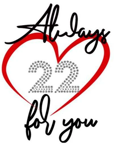 Always 22 for You