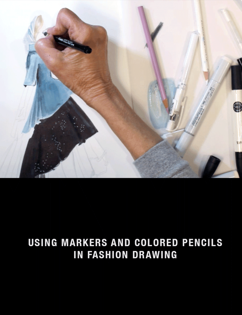 Fashion Drawing Sessions: Using Markers and Colored Pencils in Fashion Drawing with Nancy Riegelman