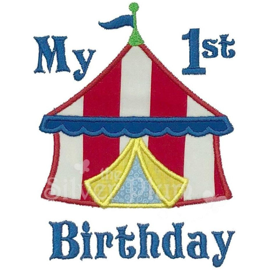 Birthday - My 1st Birthday Circus Tent, First Birthday, Select Garment Style