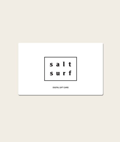 SALT SURF Digital Gift Card
