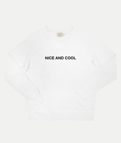 Nice and Cool Sweatshirt- White