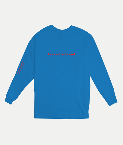 Too Rad to be Sad Long Sleeve Tee- Electric Blue