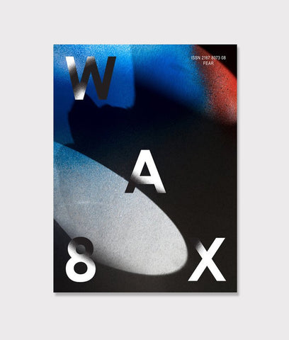 Wax Magazine- Issue 8