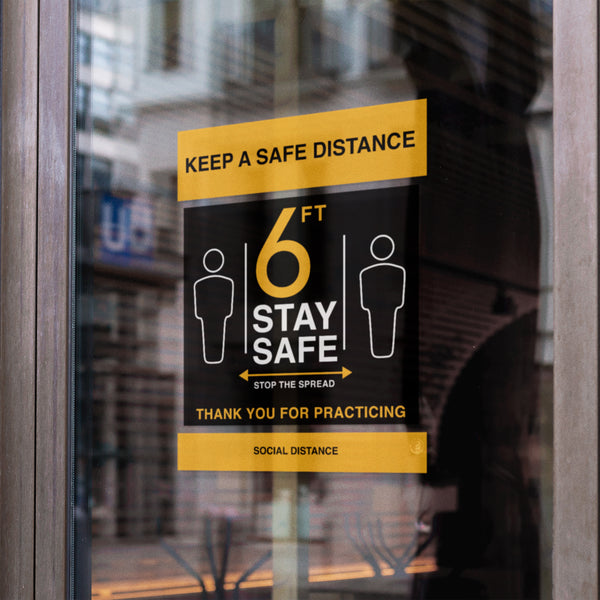 Stay Safe Sign