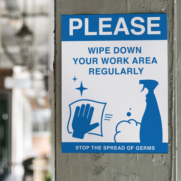 Wipe Work Area Notice Sign