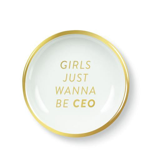 Girls Just Wanna be CEO trinket dish