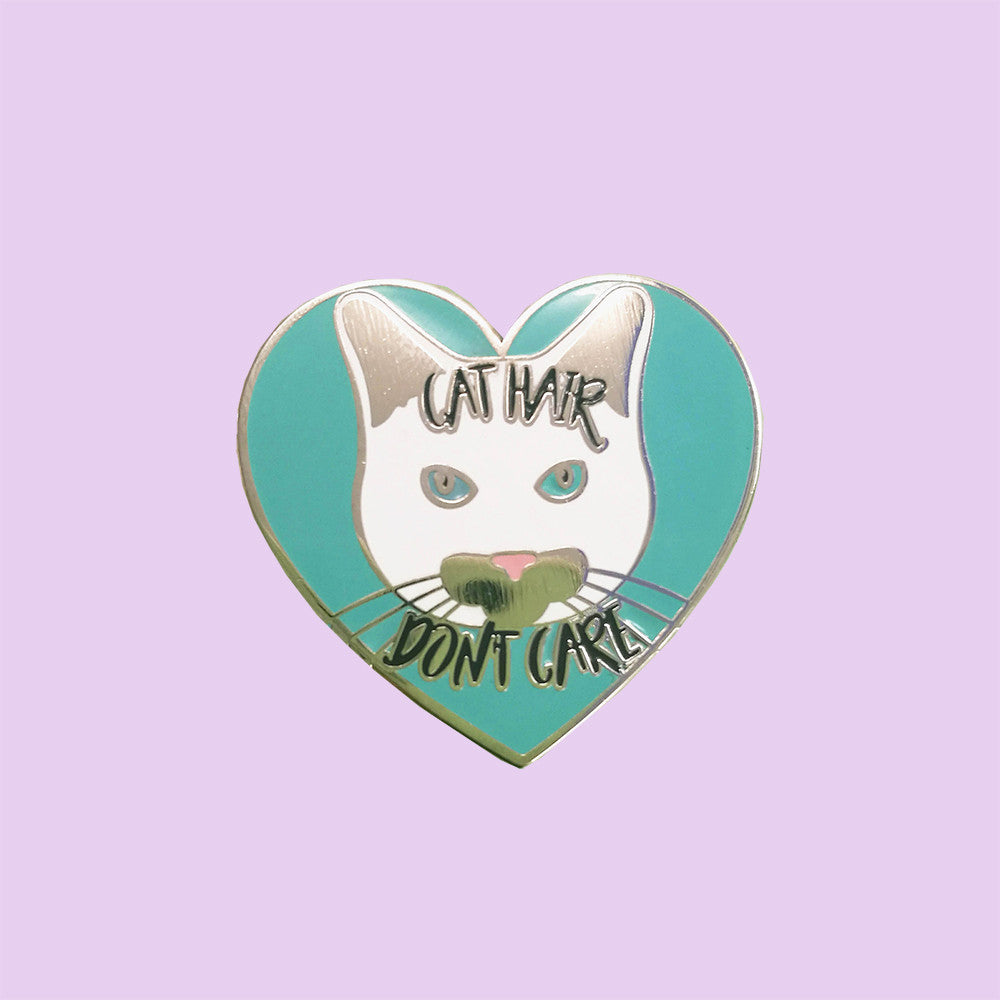 Cat Hair, Don't Care Pin