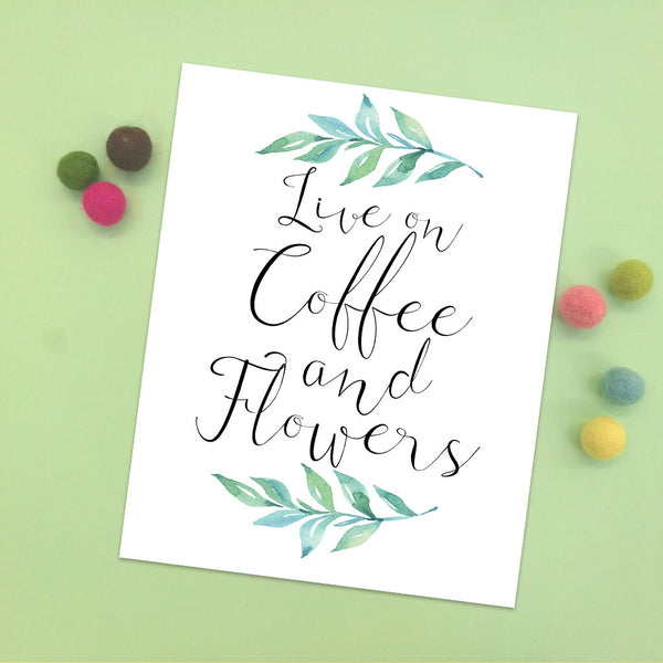 Coffee and Flowers Print