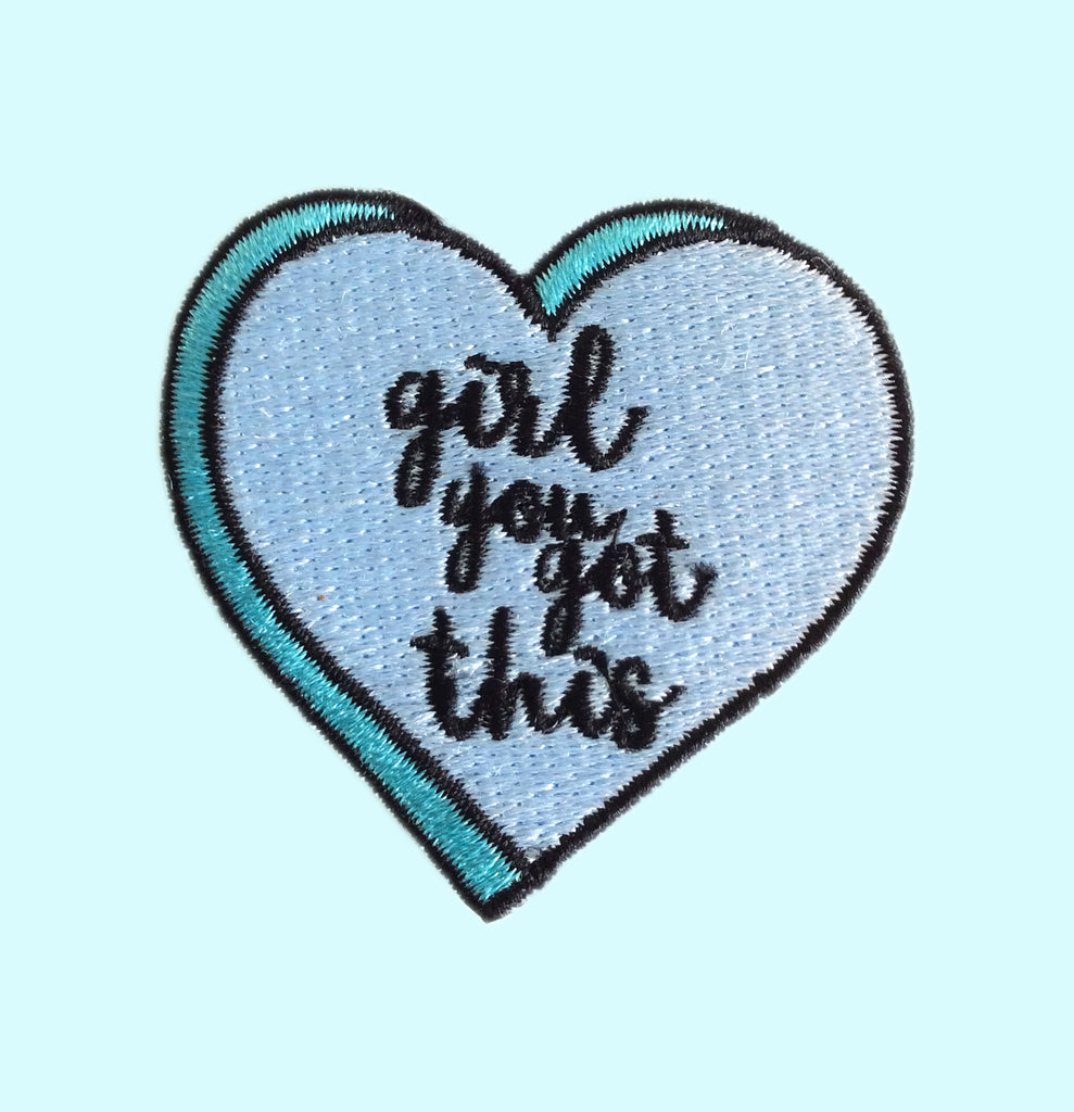 Girl You Got This Patch