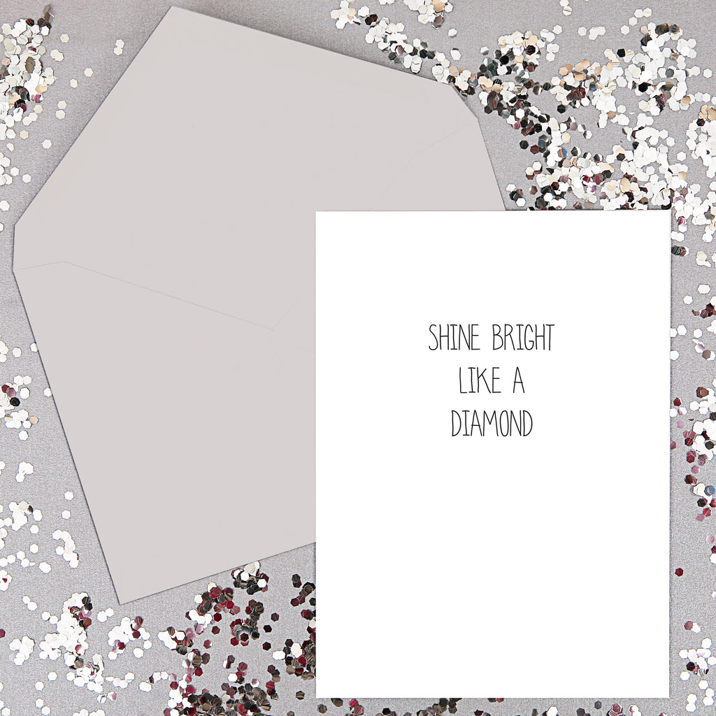 Shine bright like a diamond- song lyrics Card