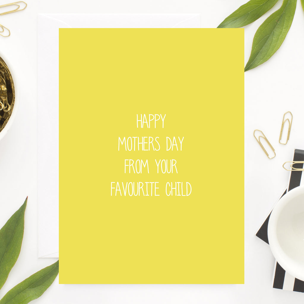Mothers favourite child Card