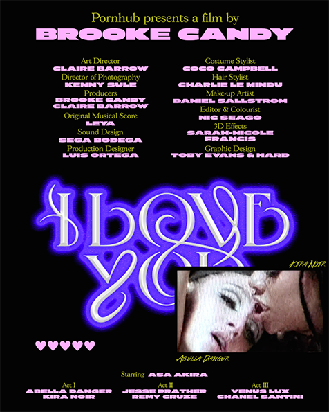 'I Love You' a film for PornHub directed by Brooke Candy, art direction and production by Claire Barrow. Commissioned posters by Toby Evans and Hard