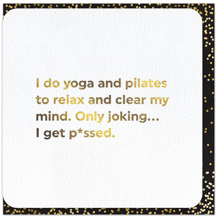 Funny Cards - Yoga And Pilates To Relax