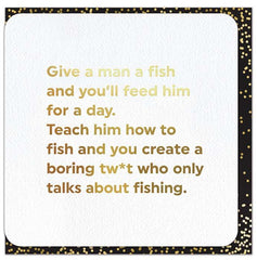 Funny Cards - Give A Man A Fish