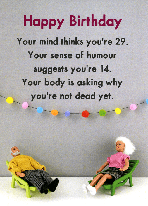 Birthday Card - Mind Thinks You're 29