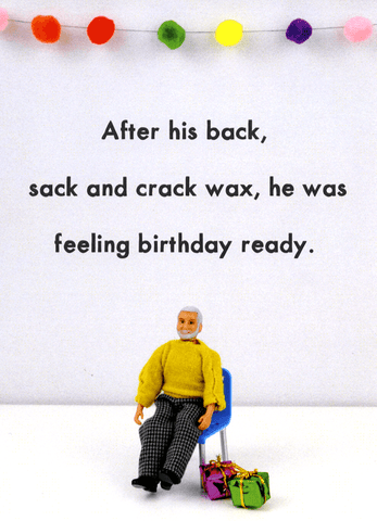 Birthday ready - Back, sack and crack wax
