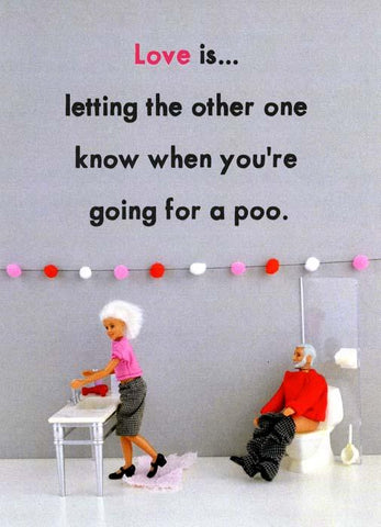 Love - Going for a Poo