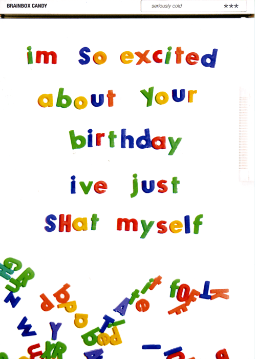 Birthday Card - I'm So Excited About Your Birthday