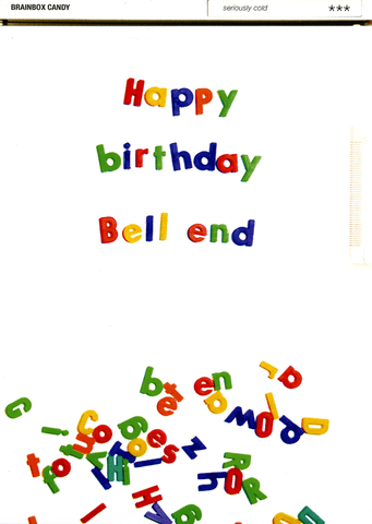 Rude Birthday Cards - Happy Birthday Bell End