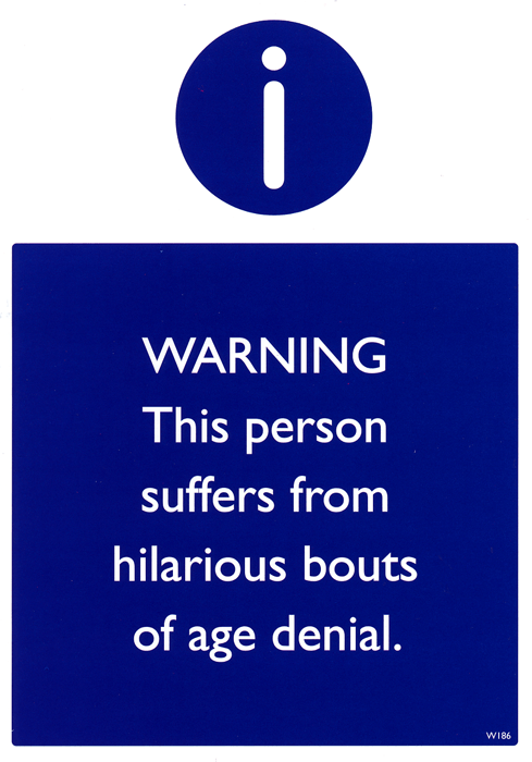 Birthday Card - Hilarious Bouts Of Age Denial