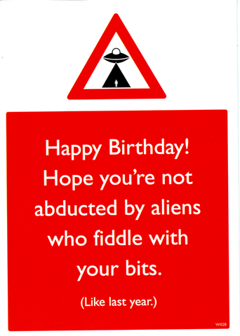 Birthday Card - Abducted By Aliens