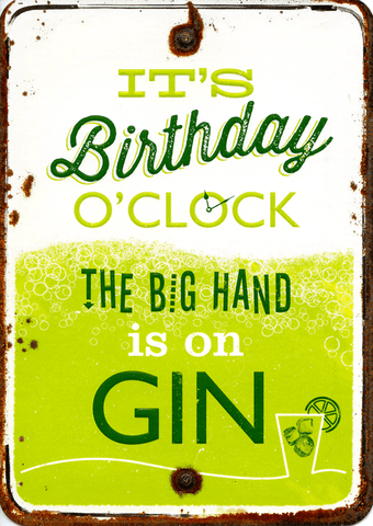 Birthday o'clock - Big Hand is on Gin