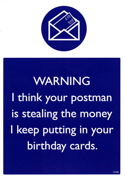 Birthday Card - Postman Is Stealing The Money