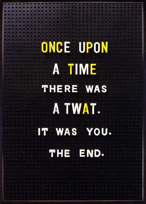 Rude Cards - Once Upon A Time There Was A Twat