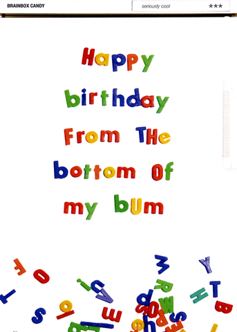 Birthday Card - From The Bottom Of My Bum