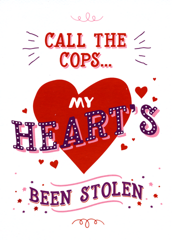 Valentines Cards - Heart's Been Stolen