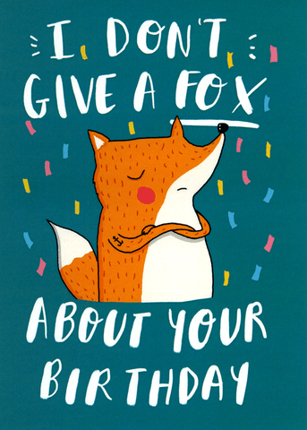 Birthday - Don't give a fox
