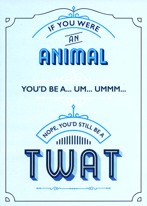 Funny Cards - If You Were An Animal