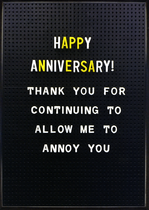 Love / Anniversary Cards - Anniversary - Allow Me To Annoy You