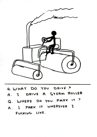 Funny Cards - I Drive A Steam Roller