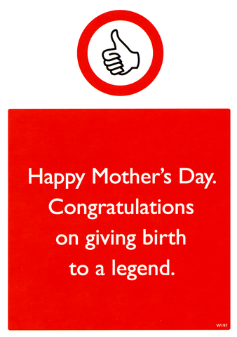 Mother's Day Cards - Mother's Day - Giving Birth To A Legend