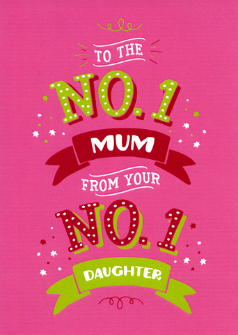 Mother's Day Cards - No 1 Mum From No 1 Daughter