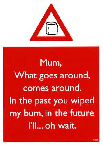 Mother's Day Cards - Mum - What Goes Around Comes Around