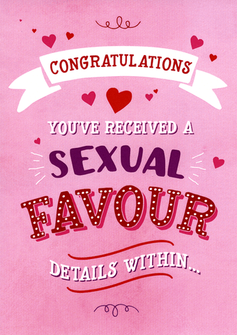 Valentines Cards - Sexual Favour