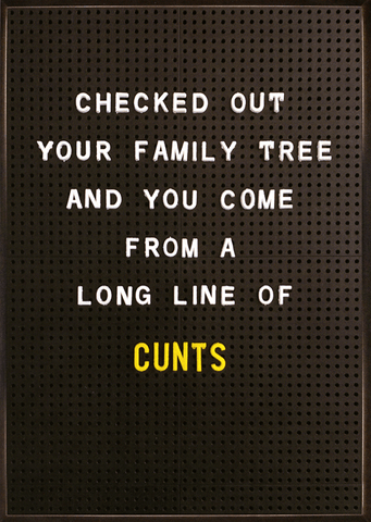 Family tree - long line of c*nts