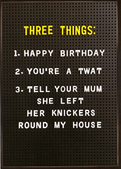 Birthday Card - Mum Left Her Knickers Round My House