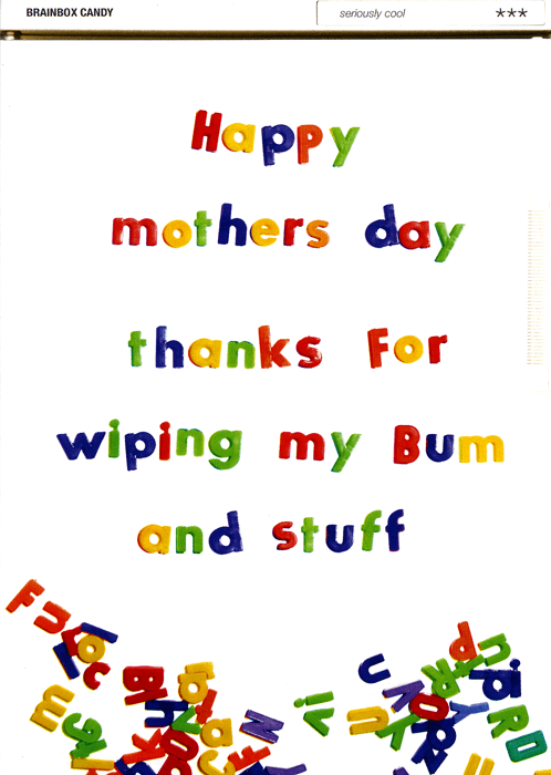 Mother's Day Cards - Thanks For Wiping My Bum
