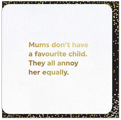 Mums don't have a favourite