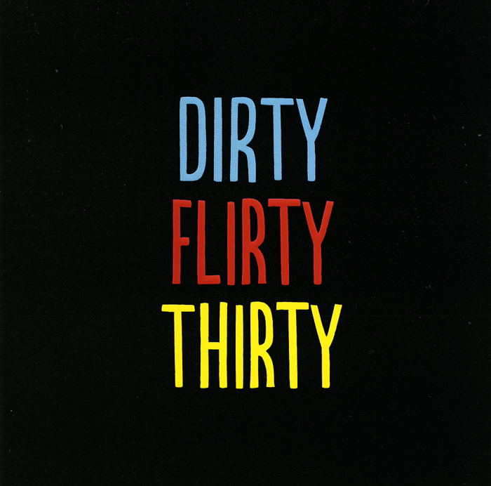 Birthday Card - Dirty Flirty Thirty