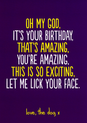 Birthday Card - Let Me Lick Your Face